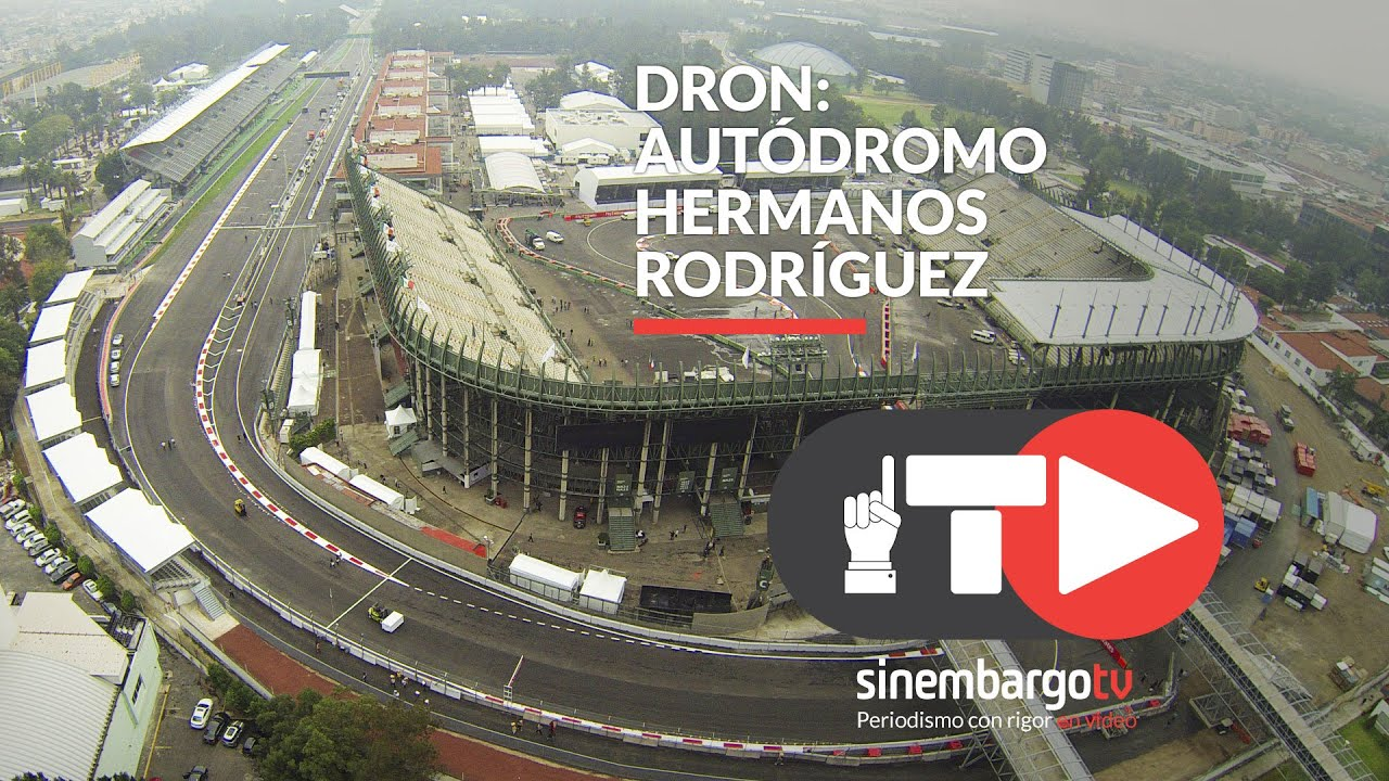 Dron aut dromo hermanos rodr guez f1 sinembargo tv for Puerta 5 autodromo hermanos rodriguez