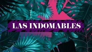 Las Indomables - Invitado Raúl Meza y Juan Carlos Esguep