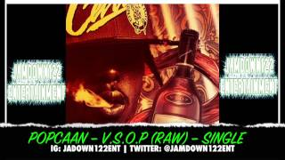 Popcaan - V.S.O.P (Raw)  - Single [Jam2 Productions] - 2014