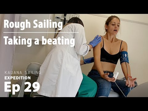 Rough Sailing - We took a beating! - Sailing Kauana - Ep29