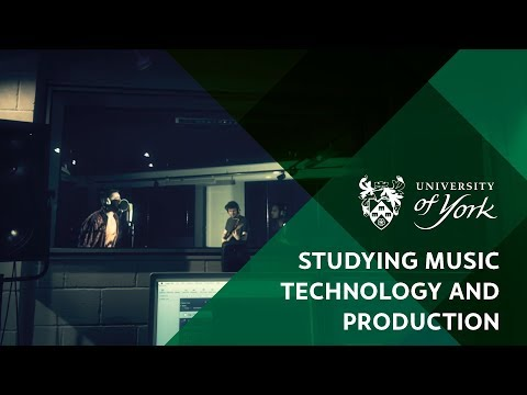 Studying Music Technology and Production at the University of York