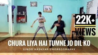 Chura liya hai tumne Jo dil ko dance style lyrical Hip Hop choreography by Vinod kashyap