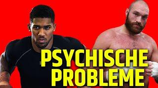 Die psychischen Probleme von Anthony Joshua und Tyson Fury