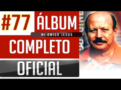 Marino #77 - Mi Amigo Jesus [Album Completo Oficial]