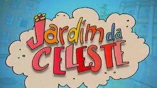 Jardim da Celeste - Música Infantil
