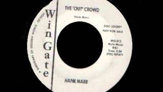 Hank Marr -  The out Crowd