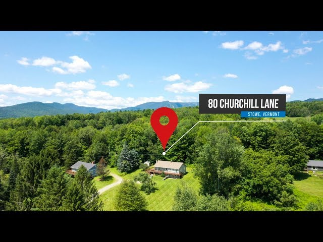 80 Churchill Lane Stowe Vermont Home for Sale