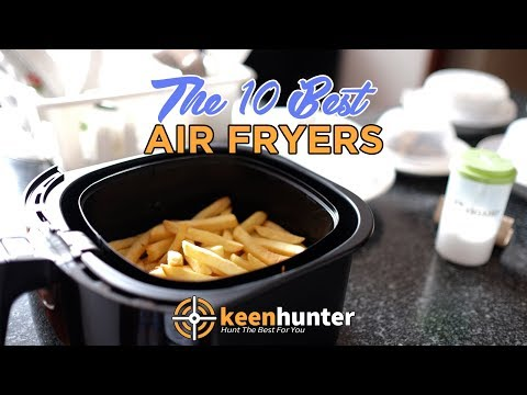 air-fryer:-top-10-best-air-fryers-video-reviews-(2019-newest)