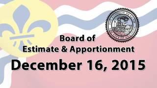 Board of Estimate & Apportionment December 16, 2015