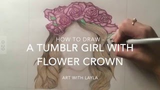 How To Draw A Tumblr Girl With Flower Crown (TIME-LAPSE)