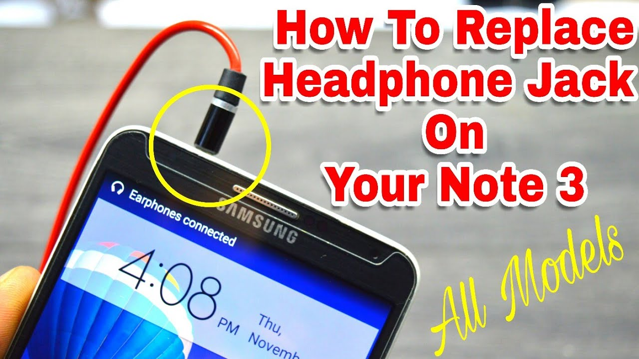 How To Replace Headphone Jack On Galaxy Note 3 Youtube Wiring