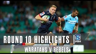 ROUND 10 HIGHLIGHTS: Waratahs v Rebels – 2019