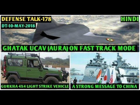 Indian Defence News:Ghatak UCAV Fast Tracked,Force Gurkha 4×4 for Army,MALABAR exercise 2018(Hindi)