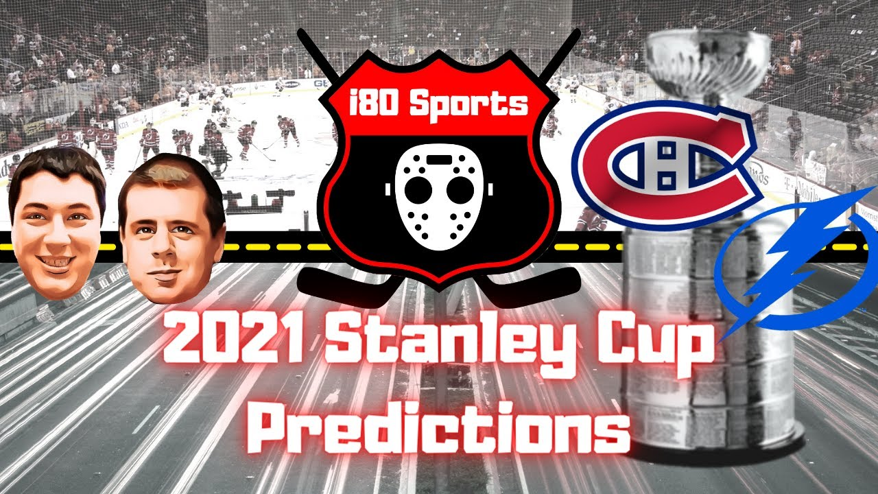 2021 Stanley Cup Predictions