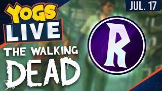 The Walking Dead: A New Frontier w/ Rythian - 17th July 2017
