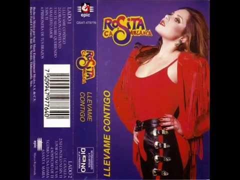 Rosita Y Casablanca - Llévame Contigo (1995)