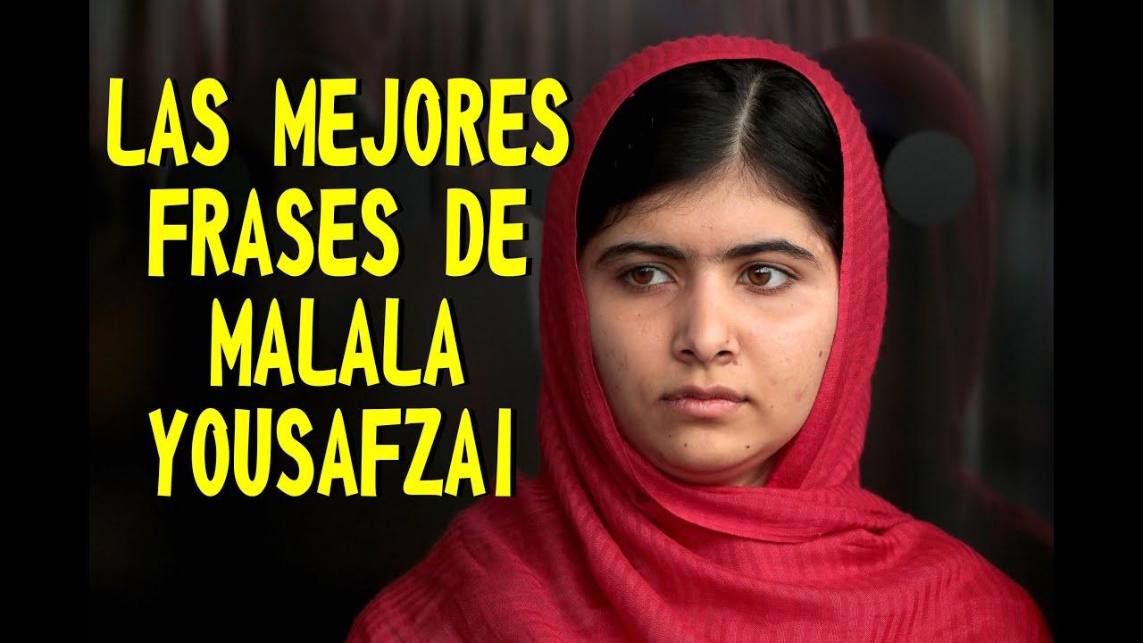 Las Mejores Frases De Malala Yousafzai Youtube