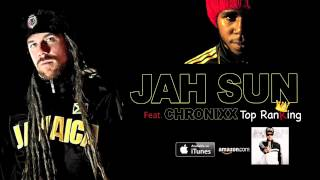 "Gambar cover Jah Sun featuring Chronixx ""Top Ranking"" audio"
