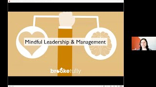 Mindfully Leadership and Management Presented by Brooke Tully