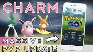 Crazy PvP UPDATE   Charm, New Moves and Switch Mechanic   Pokemon Go PvP