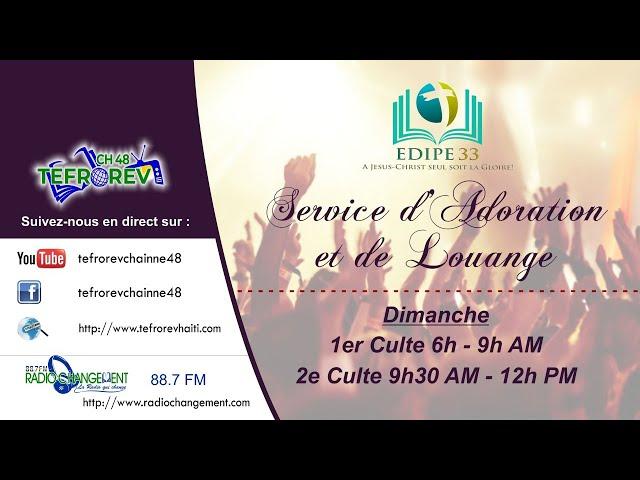 2e Culte d'Adoration et de Louange du dimanche 15 Novembre 2020 | EDIPE 33