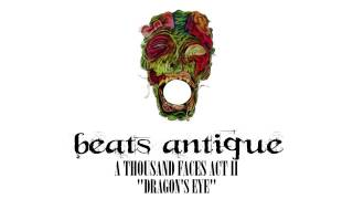 Beats Antique - Dragon