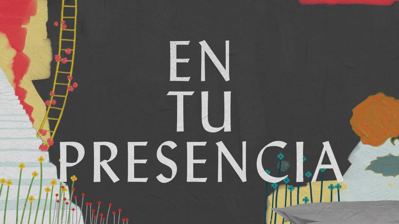 En Tu Presencia (Lyric Video) - Hillsong Worship