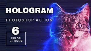 Hologram from your photo - Photoshop Action