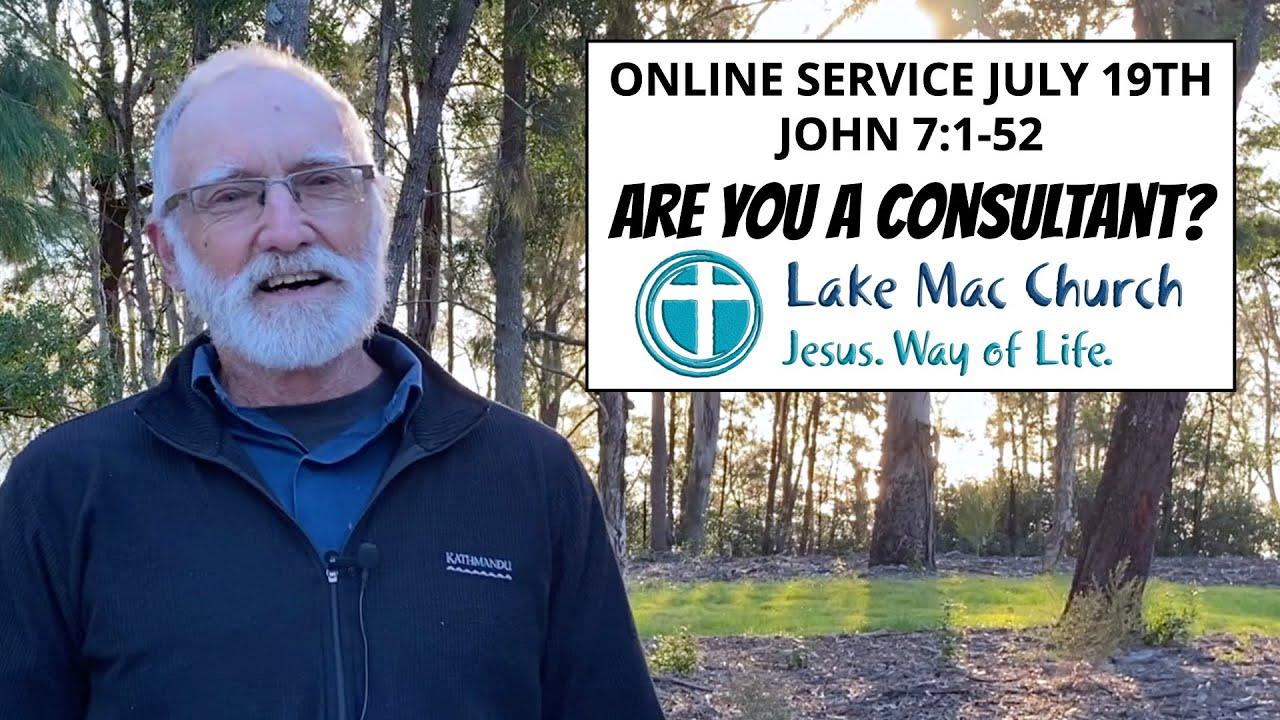 Church for July 19th – John 7