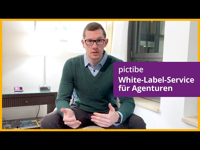 pictibe White Label Service für Agenturen (Werbe- & Marketingagenturen) ★★★★★