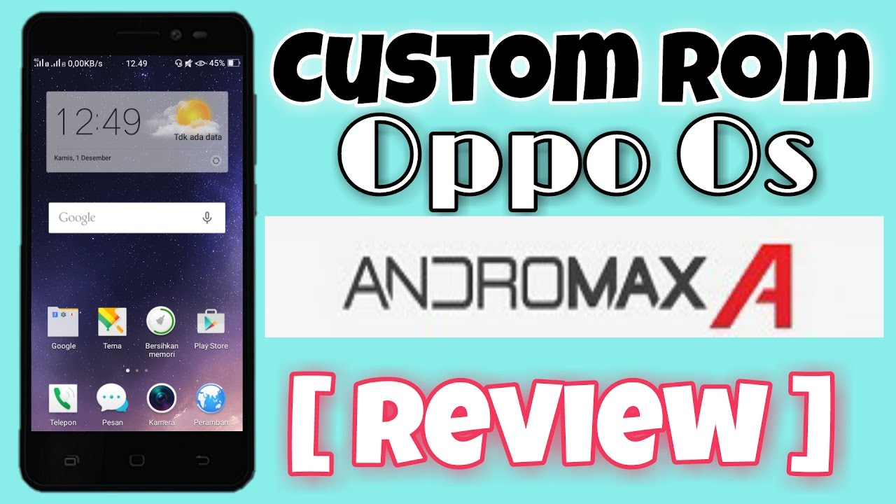 Custom Rom Oppo OS ( Color OS ) Andromax A