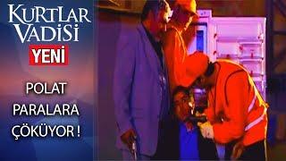 Polat Tombalacı'nın Paralarına Çöküyor - Kurtlar Vadisi 22. Bölüm / 2018