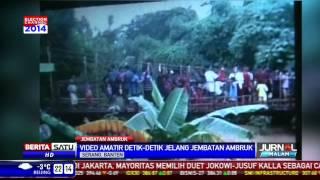 video amatir sebelum jembatan di serang ambruk