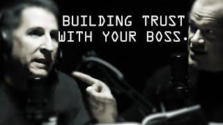 Building Trust With Your Boss - Jocko Willink