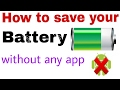 How to save battery power without any app