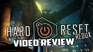 Hard Reset Redux PC Game Review