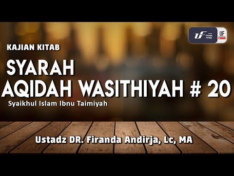syarah-aqidah-wasithiyah-#20---ustadz-dr.-firanda-andirja,-m.a.
