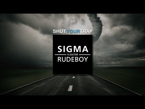 Sigma - Rudeboy (ft. Doctor) (Infuze Remix)