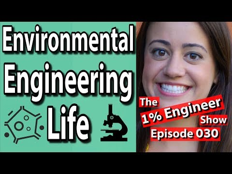 Environmental Engineer | A Day in the Life | The #1%Engineer Show 030