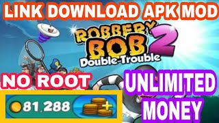 Gambar cover GAME MOD - CARA DOWNLOAD GAME ROBBERY BOB 2 : DOUBLE TROUBLE MOD APK DOWNLOAD FREE FOR ANDROID