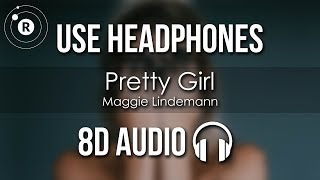 pretty Girl [8D AUDIO] - Maggie Lindemann | HQ