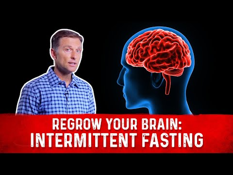 How to Regrow Your Brain with Intermittent Fasting
