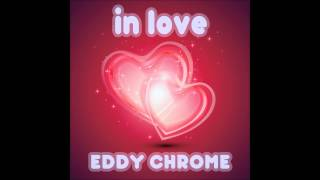 deep house soulful eddy chrome in love double deep more love mix