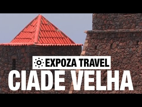 Ciade Velha (Cape Verde) Vacation Travel Video Guide
