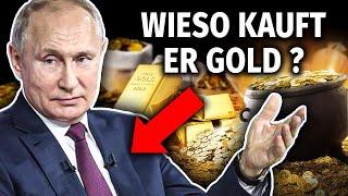 AUFGEDECKT: Darum kauft Putin jeden Monat 10 Tonnen Gold!