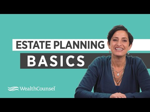 Estate Planning Basics | Estate Planning Essentials | WealthCounsel