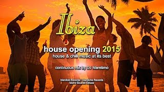 DJ Maretimo - Ibiza House Opening 2015 (Full Album) HD, Balearic Deep House Music