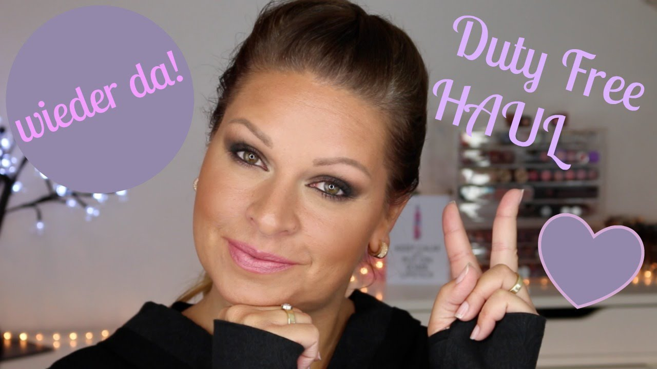 Ich Bin Wieder Da Duty Free Haul Beautytalk Mamacobeauty Youtube
