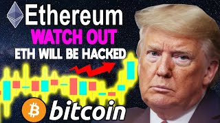 ETHEREUM ETH WILL BE HACKED ! WATCH OUT ! BITCOIN BTC NEW SAVIOR !