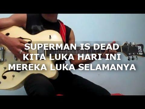 Superman Is Dead - Kita Luka Hari Ini Mereka Luka Selamanya (Guitar Cover)
